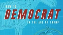 DemDaily: How To Democrat In The Age Of Trump
